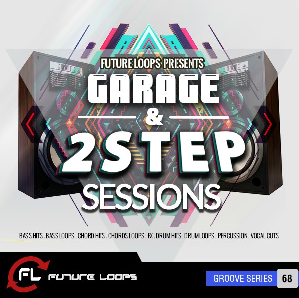 Future loops releases garage 2step sessions for Future garage sample pack