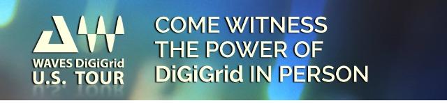 Waves Announces DiGiGrid U.S. Tour