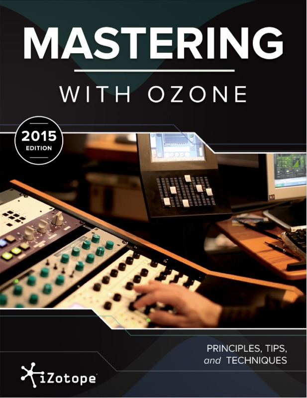 iZotope Releases Free Mastering Guide