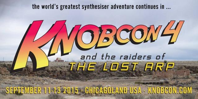 Knobcon 2015: Raiders Of The Lost Arp