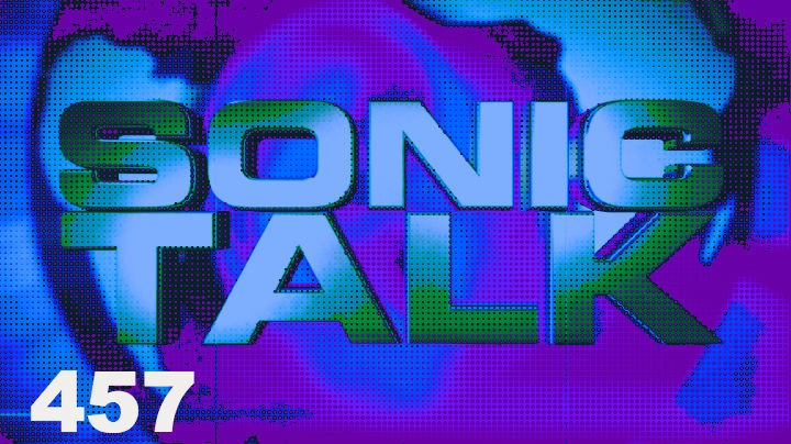 Podcast: Sonic TALK - Spectravibe and Loopers