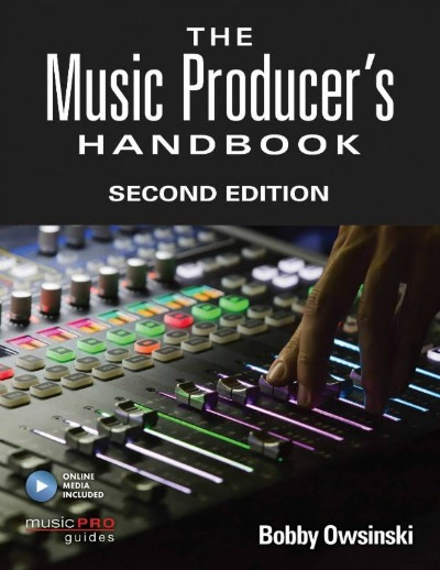 The Music Producer's Handbook Revised
