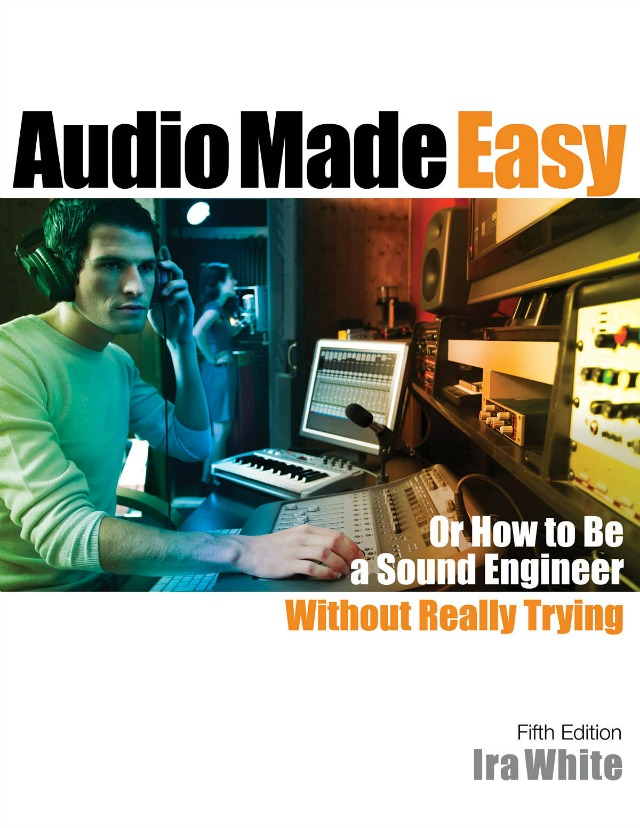 Be A Sound Engineer Without Really Trying